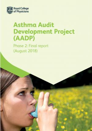 Asthma Audit Development Project (AADP) phase 2 final report