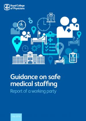 Safe medical staffing | RCP London