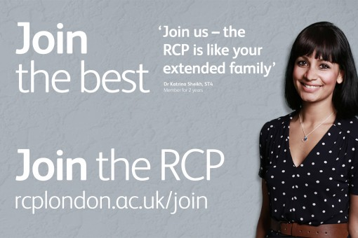 Quote from RCP member Dr Katrina Sheikh: 'Join us – the RCP is like your extended family'