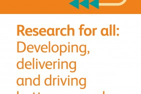 Developing, delivering and driving better research front cover