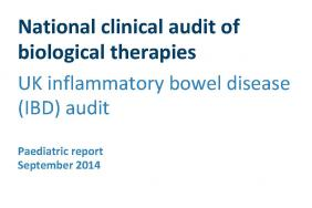 National clinical audit report of biological therapies - Paediatric report - September 2014